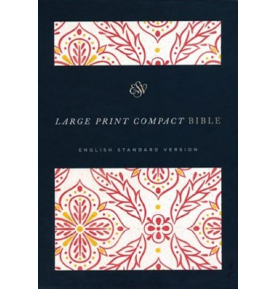 ESV Large Print Compact Bible (Natural Light), Multicolor Hardcover