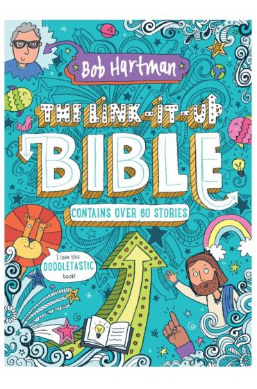 The Link It Up Bible - Bob Hartman